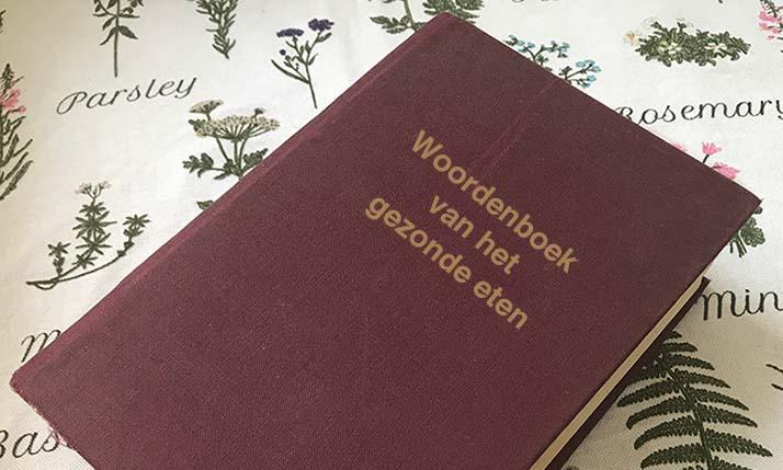 Bekijk het Woordenboek van het gezonde eten